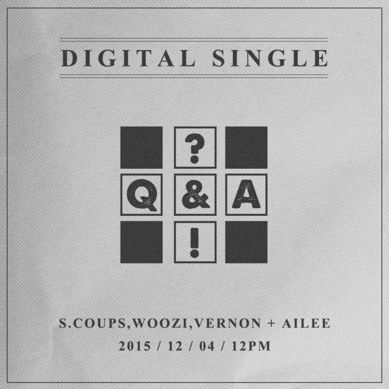 [SEVENTEEN NEWS] 2015120412PM PROJECT SINGLE - Q&A #S_COUPS #WOOZI #VERNON #SEVENTEEN #AILEE